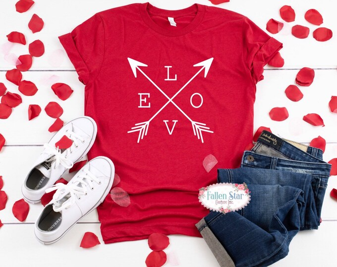 Valentines Day Shirt, Funny Valentine, Valentine Gift , Arrow Shirt , Ladies Valentine Shirt, Valentines Day Tee , Mom Valentine Shirt, LOVE