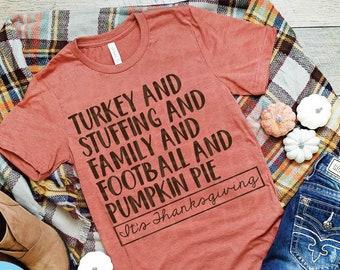 It's Thanksgiving , Thanksgiving  Shirt , Turkey day tee , thanksgiving tee shirt , Turkey Stuffing Football