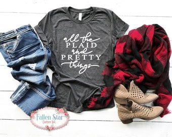 Plaid Shirt, Buffalo Plaid Tee Shirt, Fall T Shirts , All The Plaid and Pretty Things, Woman's Graphic Tee, Unisex Plaid Shirt
