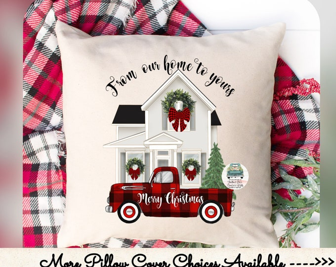 Christmas Pillow Cover, Merry Christmas Pillow, Farmhouse Christmas Pillow, Porch Pillow, From Our House to Yours Gift , New Home Gift