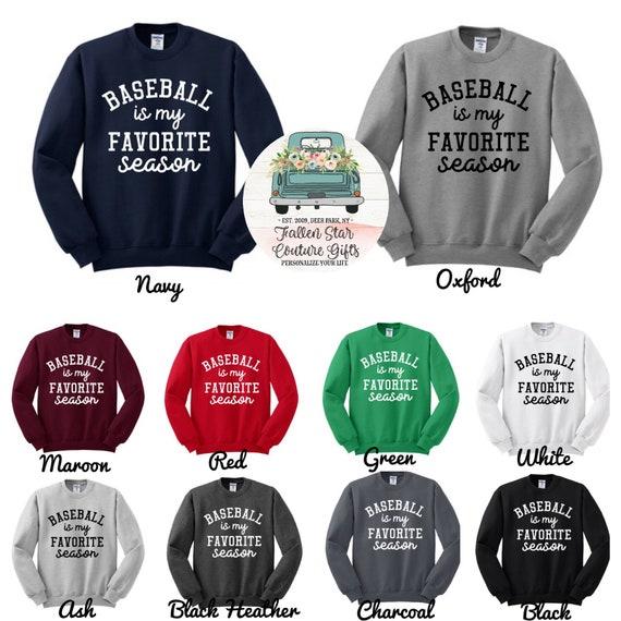 Favorite Season Sweatshirt , baseball is my , football is my, hockey is my, basketball is my, dance is my , wrestling is my, cheer is my