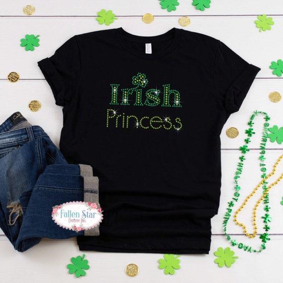 St. Patrick's Day Shirt , Irish Princess , Womans  St. Patrick's Day Shirt , Rhinestone Bling St. Patrick's Day Shirt