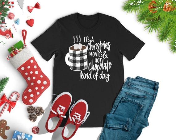 Christmas Movie Shirt , Christmas Movie Kinda Day , Mom T Shirt, Funny Mom Shirt, Christmas Gift For Her , Christmas Shirts