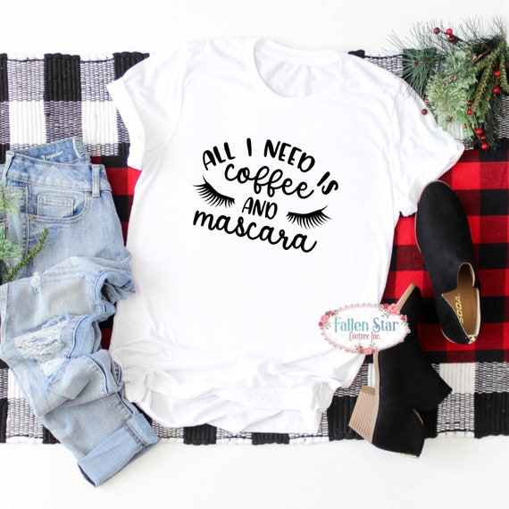 Coffee and Mascara Shirt, Mom shirt , Funny mom Shirt, Coffee Lover Gift, Mascara Shirt, College girl gift, funny ladies tee . custom Tshirt