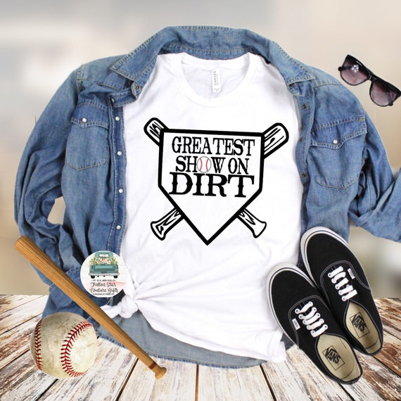 Baseball Mom Shirts, Baseball Mom ,Baseball Shirt, Baseball Shirts, Mom Shirt, Mom Shirt, Baseball Mom , Greatest Show on Dirt