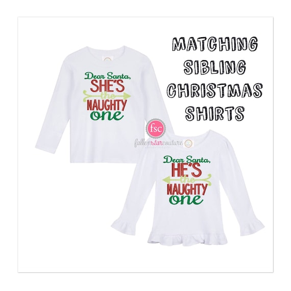 Set of Matching Christmas Shirts, She's The Naughty One, Brother Sister Christmas shirts ,Sibling Matching Pajamas , Matching Sibling Shirts