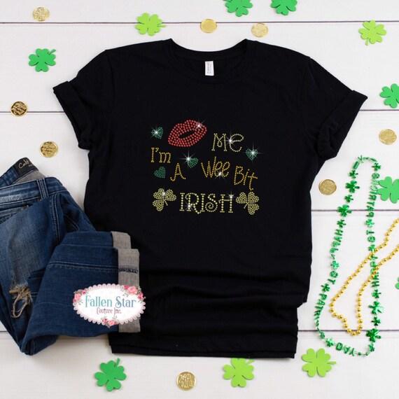 St. Patrick's Day Shirt , Im a Wee Bit Irish  , Womans  St. Patrick's Day Shirt , Rhinestone Bling St. Patrick's Day Shirt