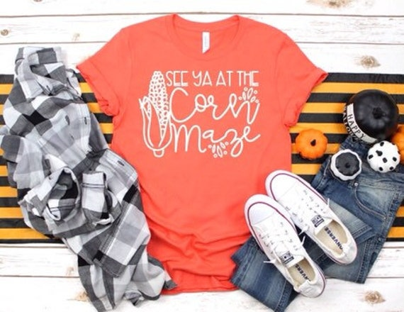 See You At The Corn Maze, Ladies Fall Tee Shirt,  Autumn T-Shirt, Pumpkin Picking Shirt, Woman's Fall Shirt