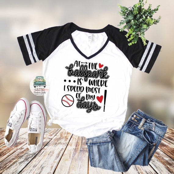 Baseball Mom Shirts, Baseball Mom ,Baseball Shirt, Baseball Shirts, Mom Shirt, Mom Shirt, Baseball Mom ,At the Ballpark is where I spend