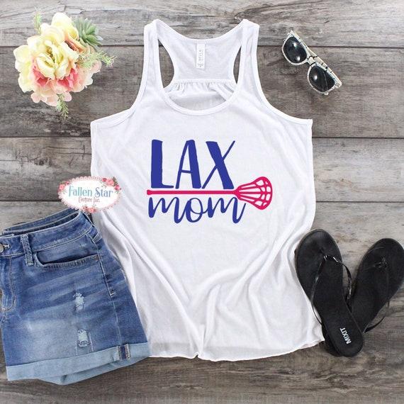 Lacrosse Mom Shirt, Lax Tee, Lacrosse Mom Tank , LAX Mom Shirts, Lacrosse T Shirt, Lacrosse Tank Tops, Lacrosse Hoodie