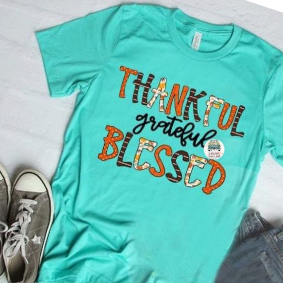 Thankful Grateful Blessed Shirt / Fall Shirt / Thanksgiving Shirt / Fall Shirt Women
