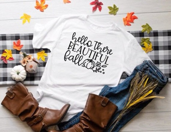 Hello Beautiful Fall, Autumn Tee, Fall Shirt , Ladies Fall Tee Shirt, Hello Fall