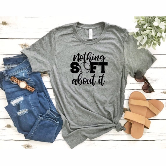 Softball mom shirt, Softball mom tank top , gifts for softball mom, thats my girl , softball T-shirt, Nothing soft about it