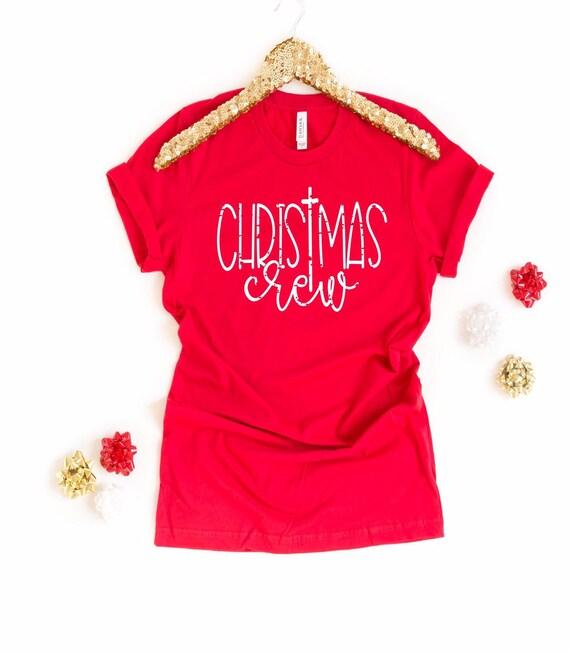 Christmas Crew Shirt, Family Christmas Shirts, Matching Christmas Shirts, Family Shirts, Matching Shirts, Matching Family Shirts