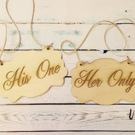 Wedding chair signs / his one - her only sign  / wood sign / wedding photo prop / chair signs