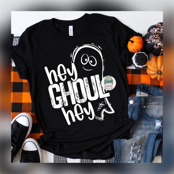 Hey Ghoul Hey, Halloween Shirts, Cheap Halloween T Shirt , Ghost Shirt , Ladies Halloween , Girls Halloween ,Black Halloween Tee, Ghost Tees