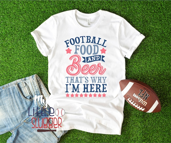 Football food  beer that's why am here, football mom shirt, football mom sweatshirt, football hoodie, flag football, gifts for her