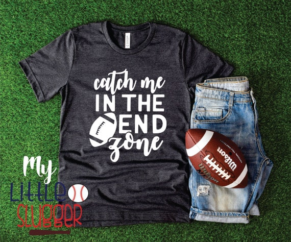 Meet Me in the End Zone , Football Mom Shirt, football hoodie, football mom tank ,football funny mom shirt