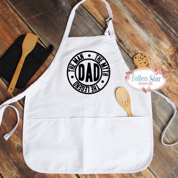 Gifts For Dad , Father's Day Gift, men aprons, dad ,the man ,the myth , the legend, Gifts for grandpa unique gift idea