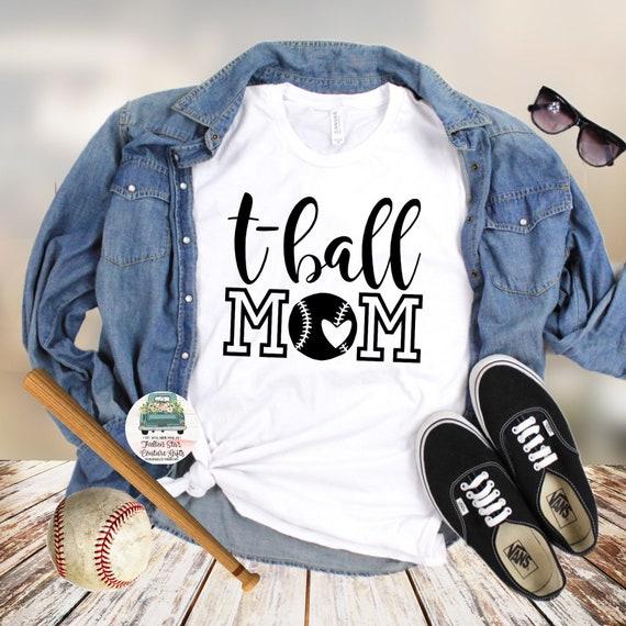 T Ball Mom Shirts, Baseball Mom ,Baseball Shirt, Baseball Shirts, Mom Shirt, Mom Shirt, Baseball Mom , Tee Ball Mom , T Ball Shirt