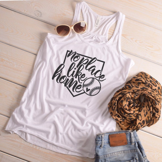 Baseball mom tank top, no place like home, baseball mom T-shirt, baseball mom sweatshirt, baseball mom hoodie