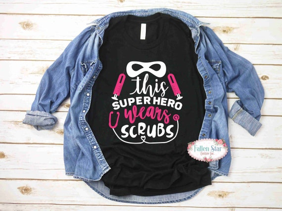 Nurse Shirt .  Ladies Nurse T Shirt , Nurse Gift, Nurse Shirt, Gifts For Nurse, Nurse Gifts , Funny Nurse Shirt, This Superhero Wears Scrubs