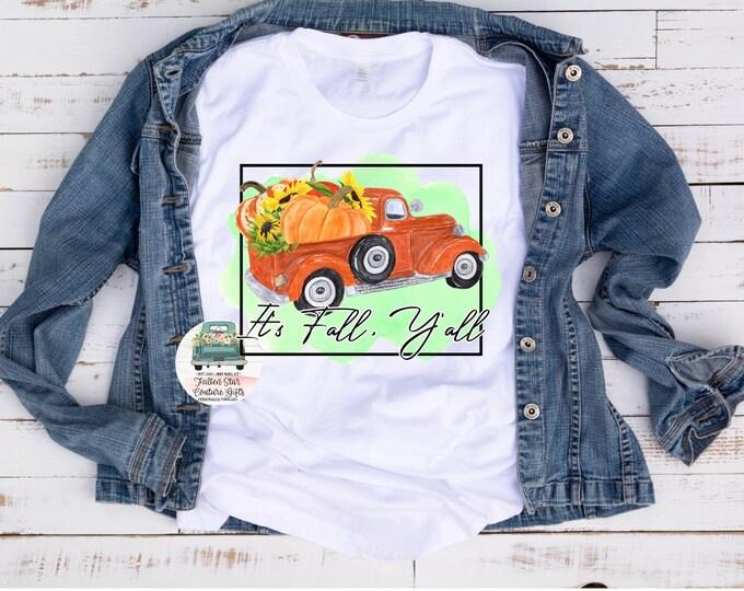It's Fall Y'all, Fall Tee Shirt, Ladies Fall Shirt, Woman's Fall T- Shirt, Autumn Tees, Mom Fall Shirts, Love Fall
