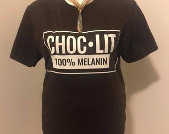 Unisex CHOC.LIT 100% Melanin T-shirt Free Shipping Social Distancing Nubiansensations