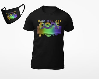 Black Men is Dope T shirt  with matching mask, Adult,Free Shipping ,Nubian Sensations