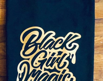 Black Girk Magic Melanin  T shirt   (Adult XS,S,M,L,XL,XXL)   Black shirt  with gold Free Shipping,Nubian Sensations