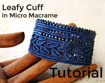 Leafy Cuff in Micro Macrame Tutorial - Bracelet  Pattern - Beaded Macrame - Jewelry Making - DIY