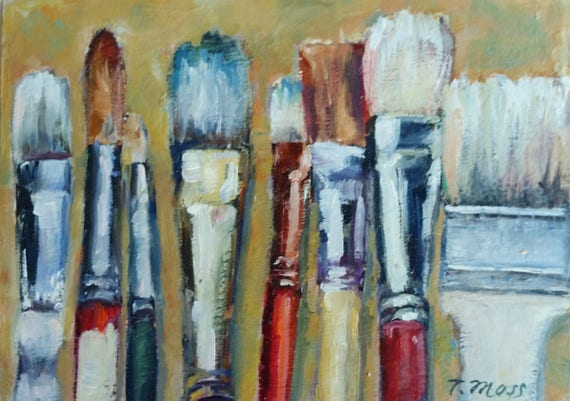 Paint brushes, tools of the trade, by artist Terry Moss,  oil painting on Masonite board, miniature, gift, small paintings, unframed
