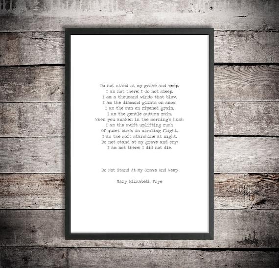 photo regarding Printable Poem named Do Not Stand at My Grave Printable Poem Mary Elizabeth Frye Prompt Obtain Bereavement Print Memorial Poetry Sympathy Reward Condolence Poem