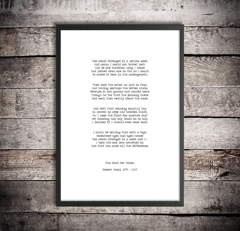 graphic relating to The Road Not Taken Printable referred to as Robert Frost Printable Down load Poem The Highway Not Taken Prompt Obtain Traditional Layout Typography Print 2 Roadways Poster Lifetime Quotation Poem