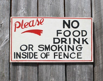 Hand-painted Vintage Sign, No Food or Drink Sign, No Smoking Sign, Say Please, Carnival Sign, Lettering, Wood Signs