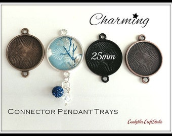 10pk...25mm Connector Circle Pendant Trays....MIX and MATCH..Bezel Trays, Pendant Settings...SPT