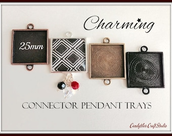 20pk...25mm Connector Square Pendant Trays....MIX and MATCH..Bezel Trays, Pendant Settings...SPT
