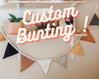 Custom Personalized Fabric Bunting Garland Banner - Choose Your Colors - Made to Order - Build a Bunting
