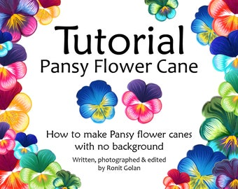 Pansy Flower Cane Tutorial, How to PDF eBook, Polymer Clay Pansies Canes with no background, instructions tutorial by Ronit Golan