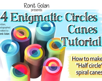 Enigmatic circle canes, Polymer Clay Canes tutorial eBook PDF instructions Polymer Tutorial Fimo Cane Tutorial by Ronit Golan