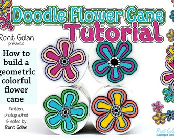 Doodle Geometric Flower Polymer Clay Cane tutorial, How to eBook, Polymer Clay Tutorial, Tutorial polymer clay, Cane tutorial by Ronit Golan