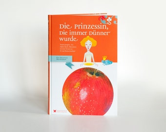 Illustrated Book. Youth Book. German Book. Illustrated Fairytale. Eating Disorder. Princess Fairy Tale.