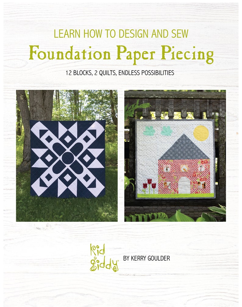 Learn to Design and Sew Foundation Paper Piecing Ebook