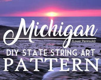 """Michigan - DIY State String Art Pattern - 10"""" x 8"""" - Hearts & Stars included"""