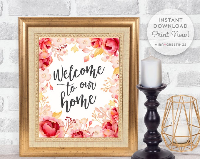 Home quote digital instant download - Welcome to our Home quote - last minute gift - housewarming gift - printable digital file