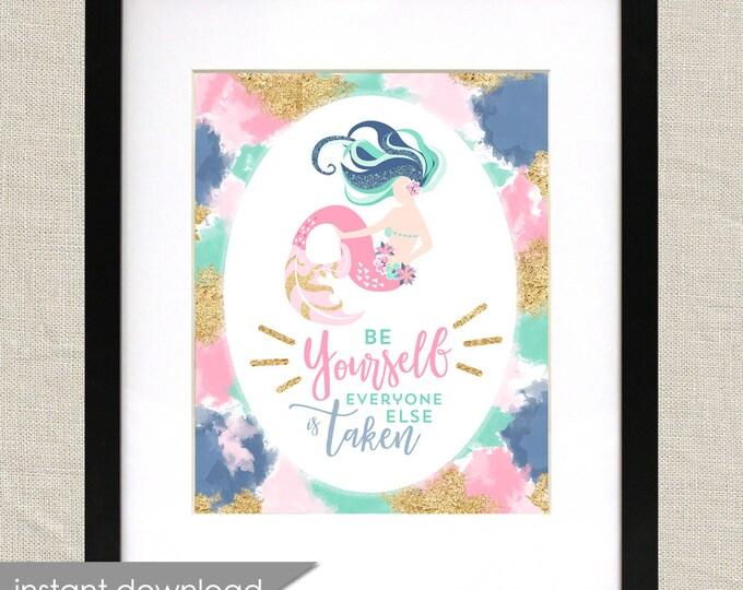 Mermaid art, mermaid quote, nursery art, child room poster, oscar wilde be yourself everyone else is taken - instant download printable file