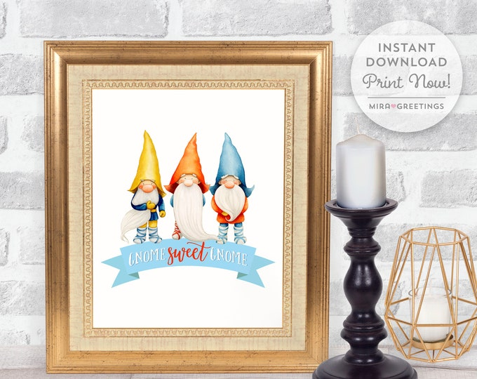 Gnome Sweet Gnome - Home quote - Digital Printable File