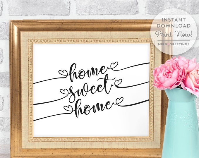 Home Sweet Home - family quote - Digital Printable File