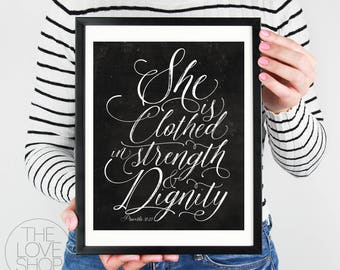 "Instant Printable ""She Is Clothed In Strength"" (Black & White Chalkboard style) Proverbs, Scripture, Christian, Wall Art,"