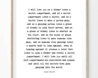 """Printable """"I Will Love You"""" - Instant Digital Download! - Lemony Snicket. Printable wall art, love quote, literary."""